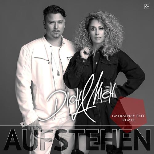 Dich & Mich - Aufstehen (Emergency Exit Remix Radio Edit)  (2019)