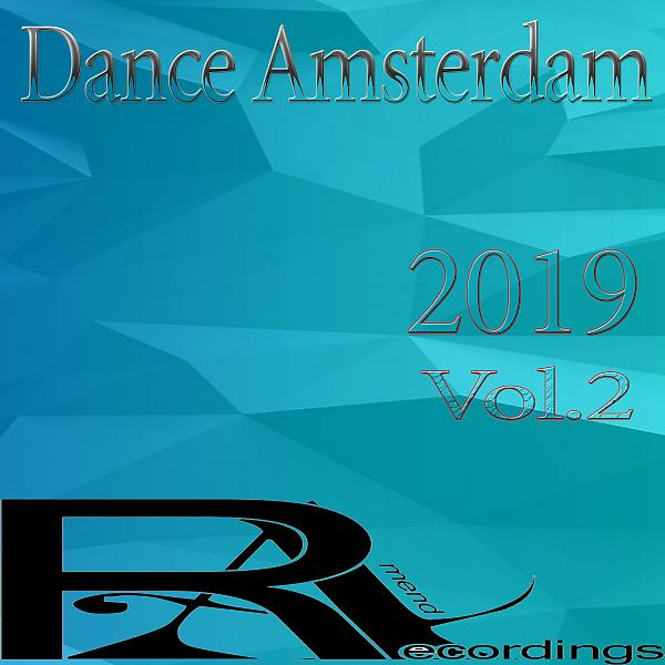 Альбом: Dance Amsterdam 2019, Vol.2