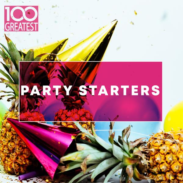 Альбом: 100 Greatest Party Starters