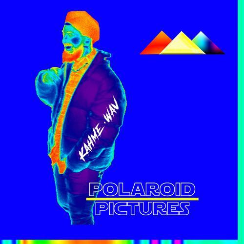 Kahme.wav - Polaroid Pictures  (2019)