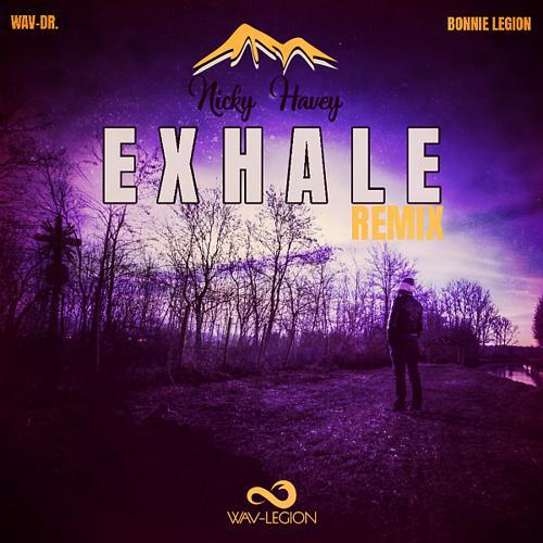 wav-Dr. & Bonnie Legion & Nicky Havey - Exhale (Nicky Havey Remix)  (2019)